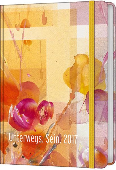 Unterwegs. Sein. 2017 - Taschenkalender * - Coverbild