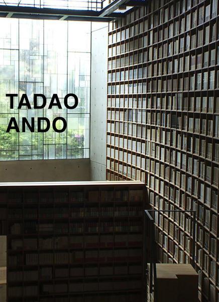 Tadao Ando. Von der Leere zur Unendlichkeit / From Emptiness to Infinity - Coverbild