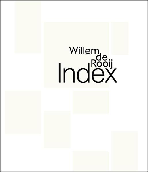 Willem de Rooij. Index - Coverbild