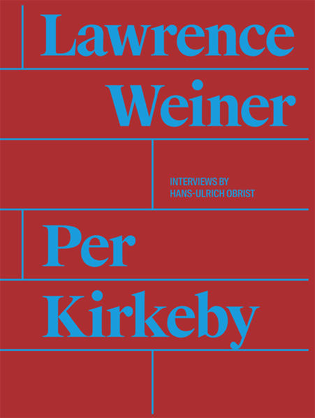 Per Kirkeby. Lawrence Weiner - Coverbild