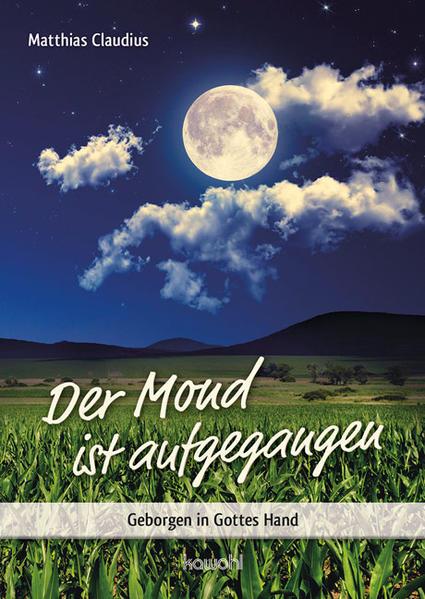 Der Mond ist aufgegangen - Coverbild