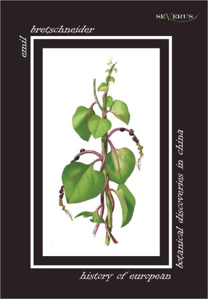 History of European Botanical Discoveries in China - Coverbild