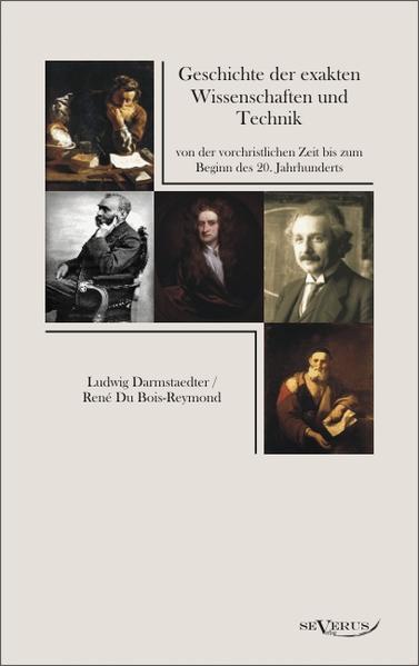 Geschichte der exakten Wissenschaften und Technik von der vorchristlichen Zeit bis zum Beginn des 20. Jahrhunderts - Coverbild
