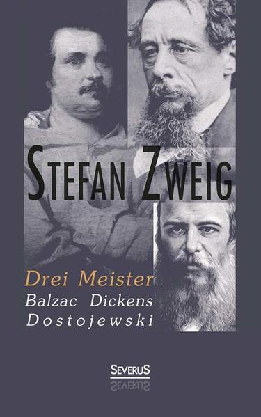 Drei Meister: Balzac, Dickens, Dostojewski - Coverbild
