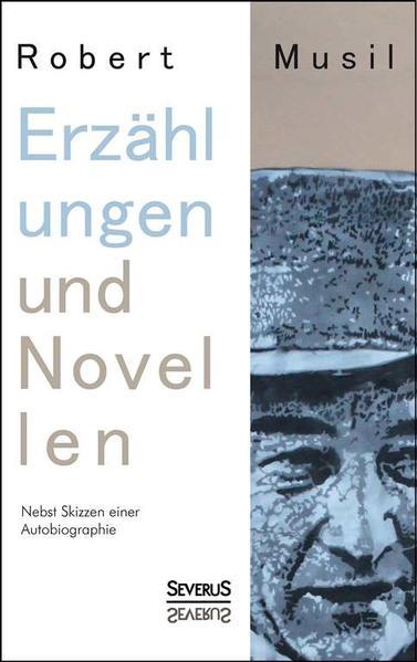 Erzählungen und Novellen. Nebst Skizzen einer Autobiographie - Coverbild