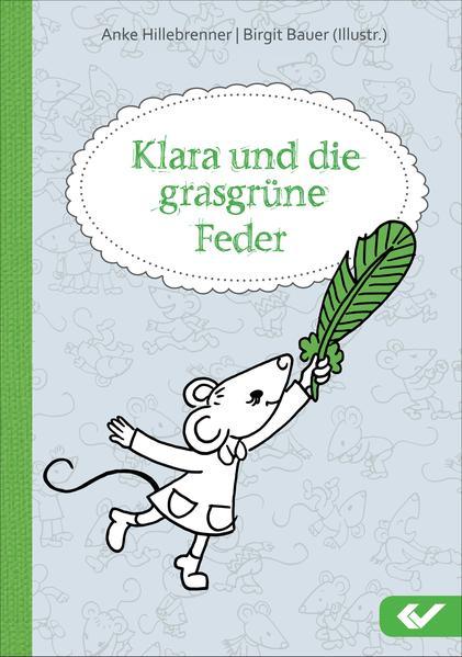 Klara und die grasgrüne Feder - Coverbild