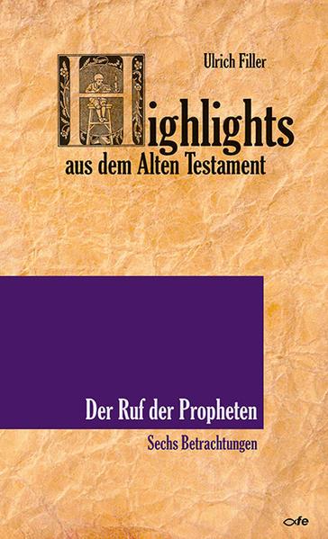 Highlights aus dem Alten Testament / Der Ruf der Propheten - Coverbild