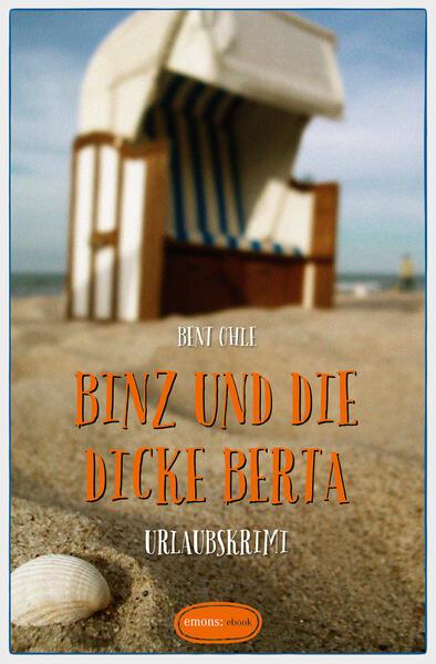Binz und die dicke Berta - Coverbild