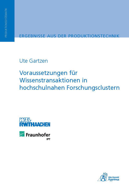 Voraussetzungen für Wissenstransaktionen in hochschulnahen Forschungsclustern - Coverbild