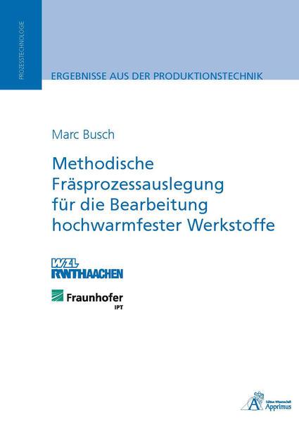 Methodische Fräsprozessauslegung für die Bearbeitung hochwarmfester Werkstoffe - Coverbild
