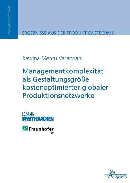 Managementkomplexität als Gestaltungsgröße kostenoptimierter globaler Produktionsnetzwerke - Coverbild