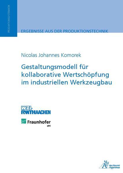 Gestaltungsmodell für kollaborative Wertschöpfung im industriellen Werkzeugbau - Coverbild