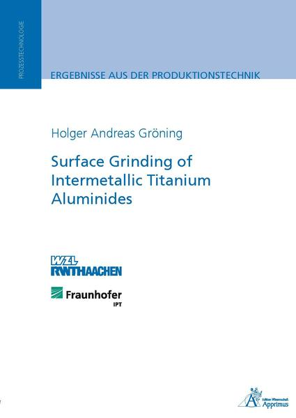 Surface Grinding of Intermetallic Titanium Aluminides - Coverbild