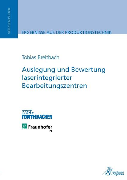 Auslegung und Bewertung laserintegrierter Bearbeitungszentren - Coverbild