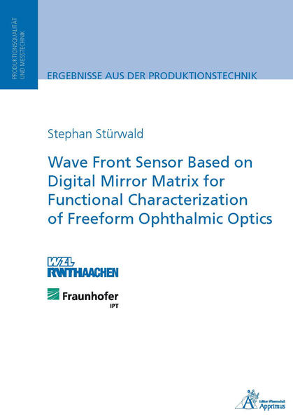 Wave Front Sensor Based on Digital Mirror Matrix for Functional Characterization of Freeform Ophthalmic Optics - Coverbild