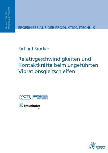 Relativgeschwindigkeiten und Kontaktkräfte beim ungeführten Vibrationsgleitschleifen - Coverbild