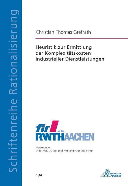 Heuristik zur Ermittlung der Komplexitätskosten industrieller Dienstleistungen - Coverbild
