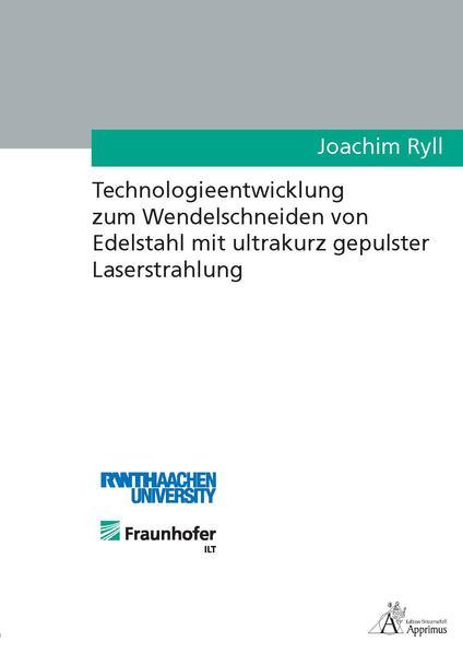 Technologieentwicklung zum Wendelschneiden von Edelstahl mit ultrakurz gepulster Laserstrahlung - Coverbild