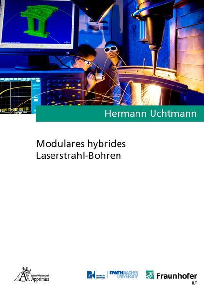 Modulares hybrides Laserstrahl-Bohren - Coverbild