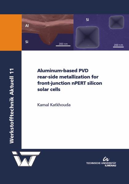 Aluminum-based PVD rear-side metallization for front-junction nPERT silicon solar cells - Coverbild