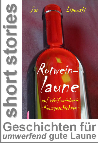 Rotweinlaune - auf Weißweinbasis - Coverbild