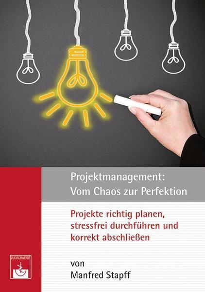 Projektmanagement: Vom Chaos zur Perfektion - Coverbild