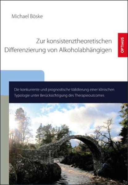 Zur konsistenztheoretischen Differenzierung von Alkoholabhängigen - Coverbild