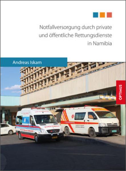 Notfallversorgung durch private und öffentliche Rettungsdienste in Namibia - Coverbild