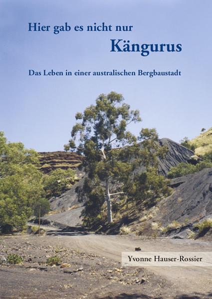 Hier gab es nicht nur Kängurus - Coverbild