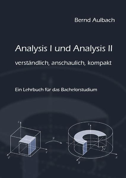 Analysis I und Analysis II verständlich, anschaulich, kompakt - Coverbild
