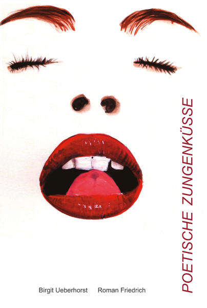 Poetische Zungenküsse - Coverbild