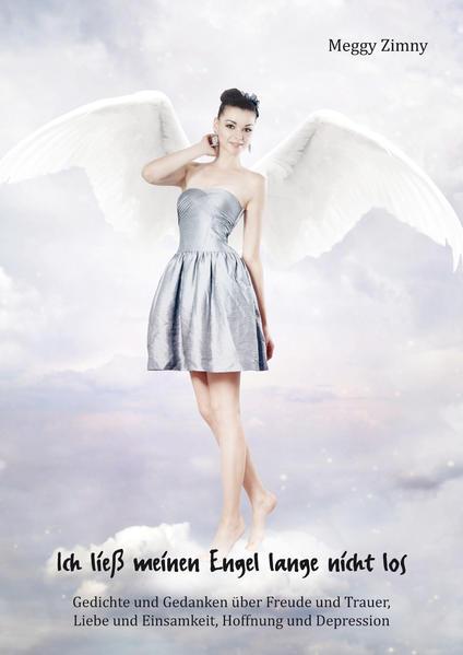 Ich ließ meinen Engel lange nicht los - Coverbild