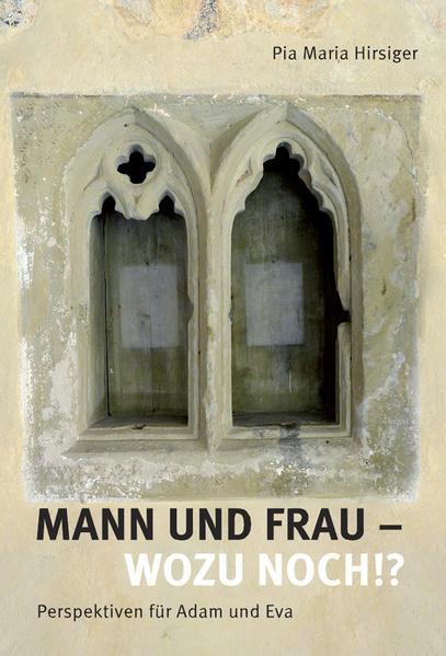 Mann und Frau - Wozu noch!? - Coverbild