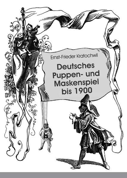 Deutsches Puppen- und Maskenspiel bis 1900 - Coverbild