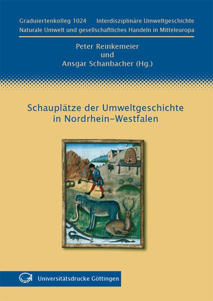 Schauplätze der Umweltgeschichte in Nordrhein-Westfalen - Coverbild