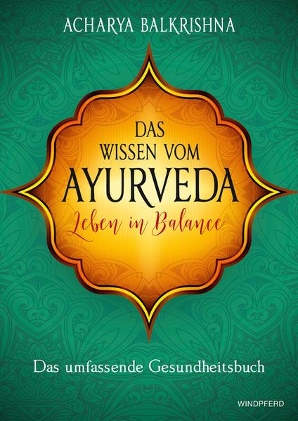 Das Wissen vom Ayurveda – Leben in Balance Laden Sie Das Kostenlose PDF Herunter