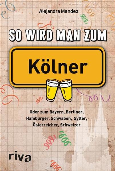So wird man zum Kölner - Coverbild