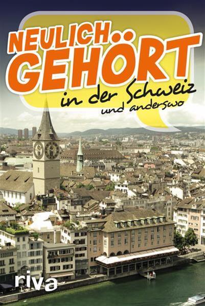 Neulich gehört in der Schweiz - Coverbild