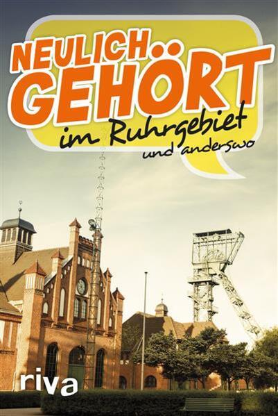 Neulich gehört im Ruhrgebiet - Coverbild