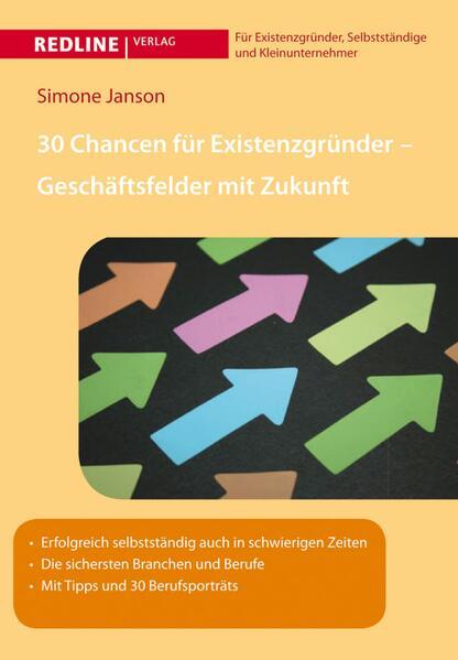 30 Chancen für Existenzgründer - Geschäftsfelder mit Zukunft - Coverbild