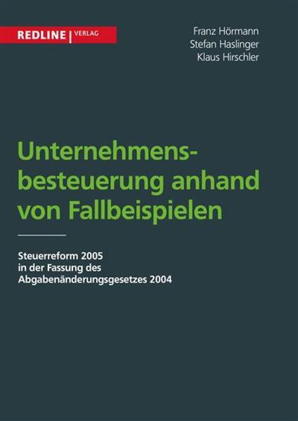 Unternehmensbesteuerung anhand von Fallbeispielen - Coverbild