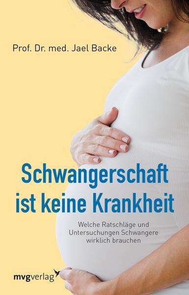 Schwangerschaft ist keine Krankheit - Coverbild