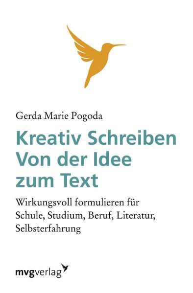 Kreativ Schreiben - von der Idee zum Text - Coverbild