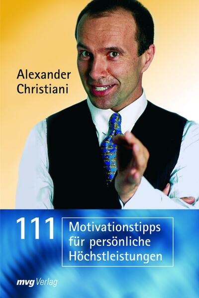 111 Motivationstipps für persönliche Höchstleistungen - Coverbild