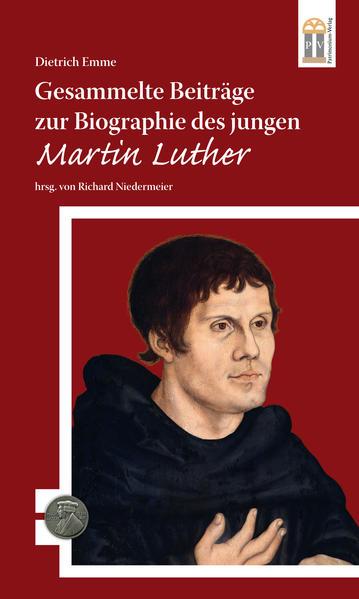 Gesammelte Beiträge zur Biographie des jungen Martin Luther - Coverbild