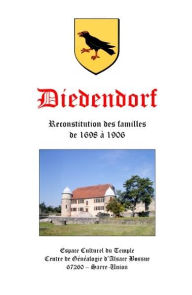 Diedendorf Reconstitution des familles de 1698 à 1906 - Coverbild