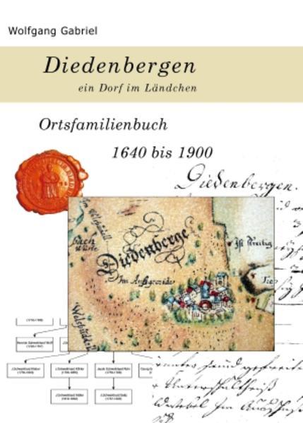 OFB Diedenbergen - ein Ort im Ländchen 1640-1900 - Coverbild