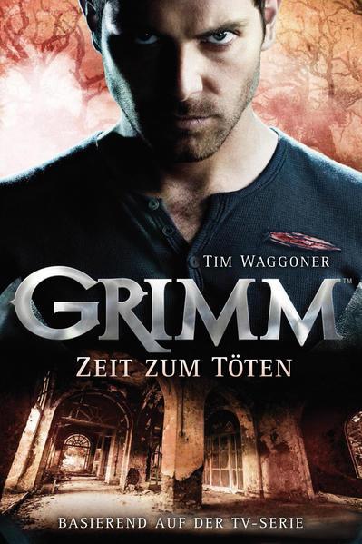 Grimm 3: Zeit zum Töten - Coverbild