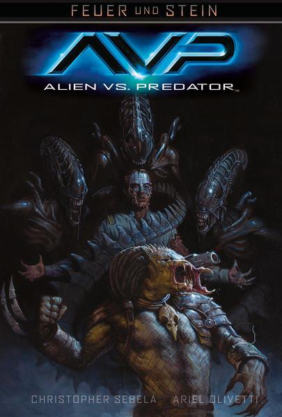 Feuer und Stein: Alien vs. Predator - Coverbild