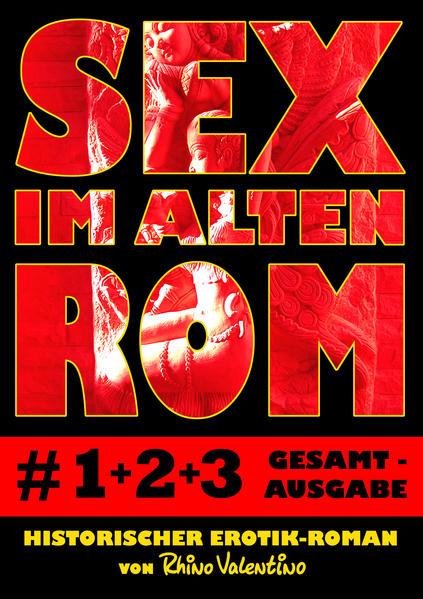 Epub Sex im alten Rom 1-3 Gesamtausgabe Herunterladen